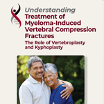 Understanding Treatment of Myeloma-Induced Vertebral Compression Fractures
