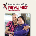 Click here for more information about Understanding Revlimid® (lenalidomide)